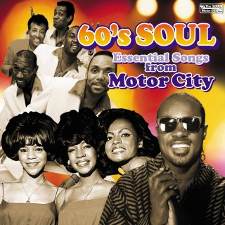 60's SOUL ~Essential Songs from Motor City~