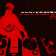 I Wonder Why? (He's the Greatest DJ)