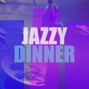 Jazzy Dinner