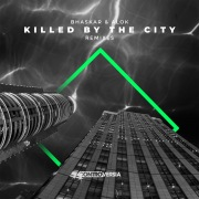 Killed By The City (Remixes)