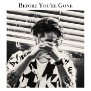 Before You're Gone
