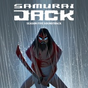 Samurai Jack: Season 5 (Original Television Soundtrack)