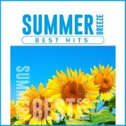 SUMMER BREEZE BEST HITS -夏に聴きたい洋楽ダンスミュージック-