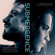 Submergence (Original Motion Picture Soundtrack)