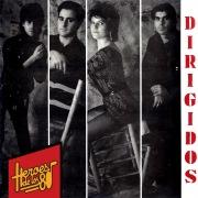 Héroes de los 80. Dirigidos