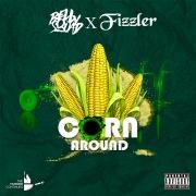 Corn Around (feat. Fizzler)