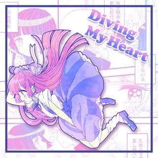 Diving My Heart