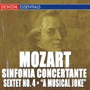Mozart: Sinfonia Concertante K. 297 & 364 - Sextet No. 4 - A Musical Joke