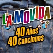 La Movida: 40 años, 40 canciones