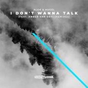 I Don't Wanna Talk (feat. Amber Van Day) [Remixes]