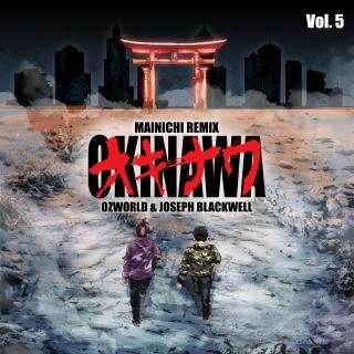 MAINICHI (Okinawa Remix) [feat. OZworld a.k.a. R'kuma & Joseph Blackwell]