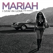 I Stay In Love (Remixes)