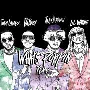 WHATS POPPIN (feat. DaBaby, Tory Lanez & Lil Wayne) [Remix]