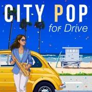 ドライブで聴きたいシティポップ ~ビーチサイドにあうBGM~