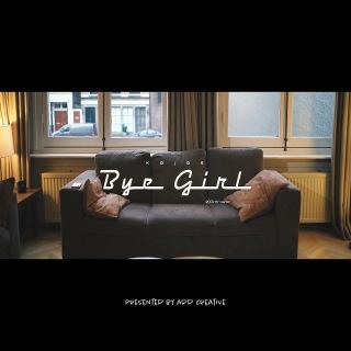 Bye Girl