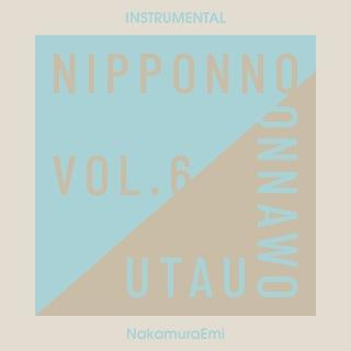 NIPPONNO ONNAWO UTAU Vol.6 (Instrumental)