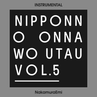 NIPPONNO ONNAWO UTAU Vol.5 (Instrumental)