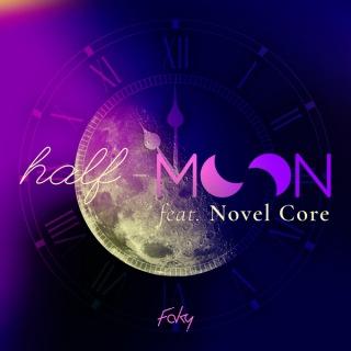 half-moon feat. Novel Core