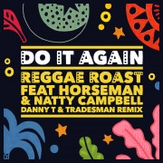 Do It Again (feat. Horseman & Natty Campbell) [Danny T & Tradesman Remix]