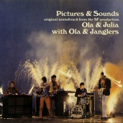 "Pictures & Sounds (Original Soundtrack From The SF Production ""Ola & Julia"")"