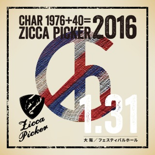 ZICCA PICKER 2016 vol.1 live in Osaka [1.31 フェスティバルホール]