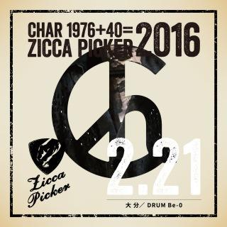 ZICCA PICKER 2016 vol.5 live in Oita