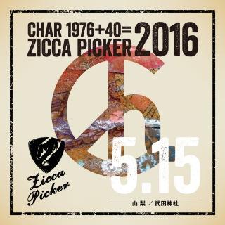 ZICCA PICKER 2016 vol.15 live in Yamanashi