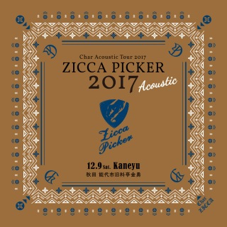 "ZICCA PICKER 2017 ""Acoustic"" vol.5 live in Akita"