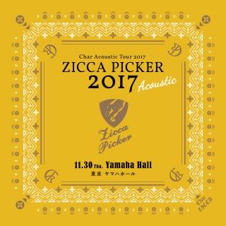 "ZICCA PICKER 2017 ""Acoustic"" vol.3 live in Tokyo"