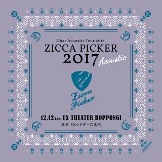 "ZICCA PICKER 2017 ""Acoustic"" vol.6 live in Tokyo"
