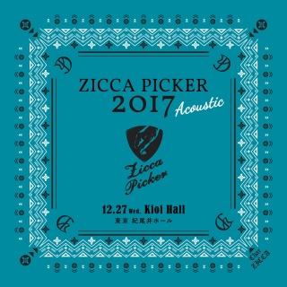 "ZICCA PICKER 2017 ""Acoustic"" vol.8 live in Tokyo"