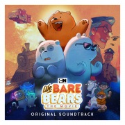 We Bare Bears: The Movie (Original Soundtrack)