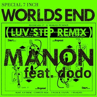 WORLD'S END feat.dodo (LUV STEP REMIX)