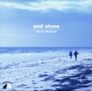 and alone(DSD 11.2MHz/1bit)