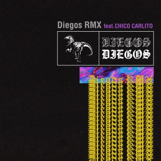 Diegos (Remix) [feat. CHICO CARLITO]