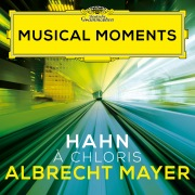 Hahn: À Chloris (Transc. for Oboe and Piano) (Musical Moments)