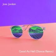 Good As Hell (Dance Remix)