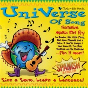 Universe Of Song: Sing A Song, Learn A Language! (Spanish & English)