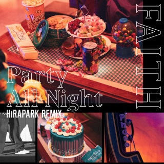 Party All Night (HiRAPARK Remix)