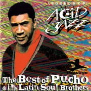 The Best Of Pucho & His Latin Soul Brothers