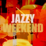 Jazzy Weekend