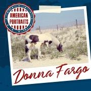 American Portraits: Donna Fargo