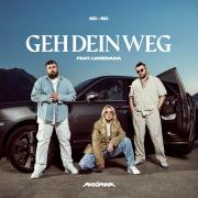 GEH DEIN WEG (feat. Loredana)