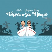 Volver a ser Romeo (feat. Galvan Real) [Remix]