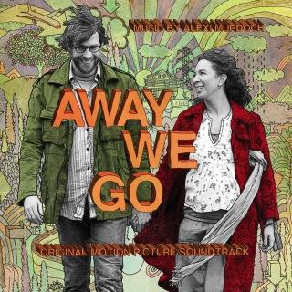 Away We Go Original Motion Picture Soundtrack