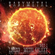 LEGEND - METAL GALAXY [DAY-1] (METAL GALAXY WORLD TOUR IN JAPAN EXTRA SHOW)