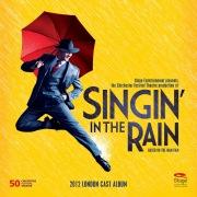 Singin' In The Rain (2012 London Cast Album)