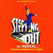 Stepping Out: The Musical (Original London Cast Recording)
