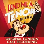 Lend Me a Tenor the Musical (Original London Cast Recording)