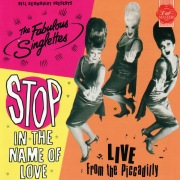 Stop in the Name of Love (Live from the Picadilly)